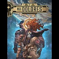 UCC Dolores - Tome 01 : La Trace des nouveaux pionniers