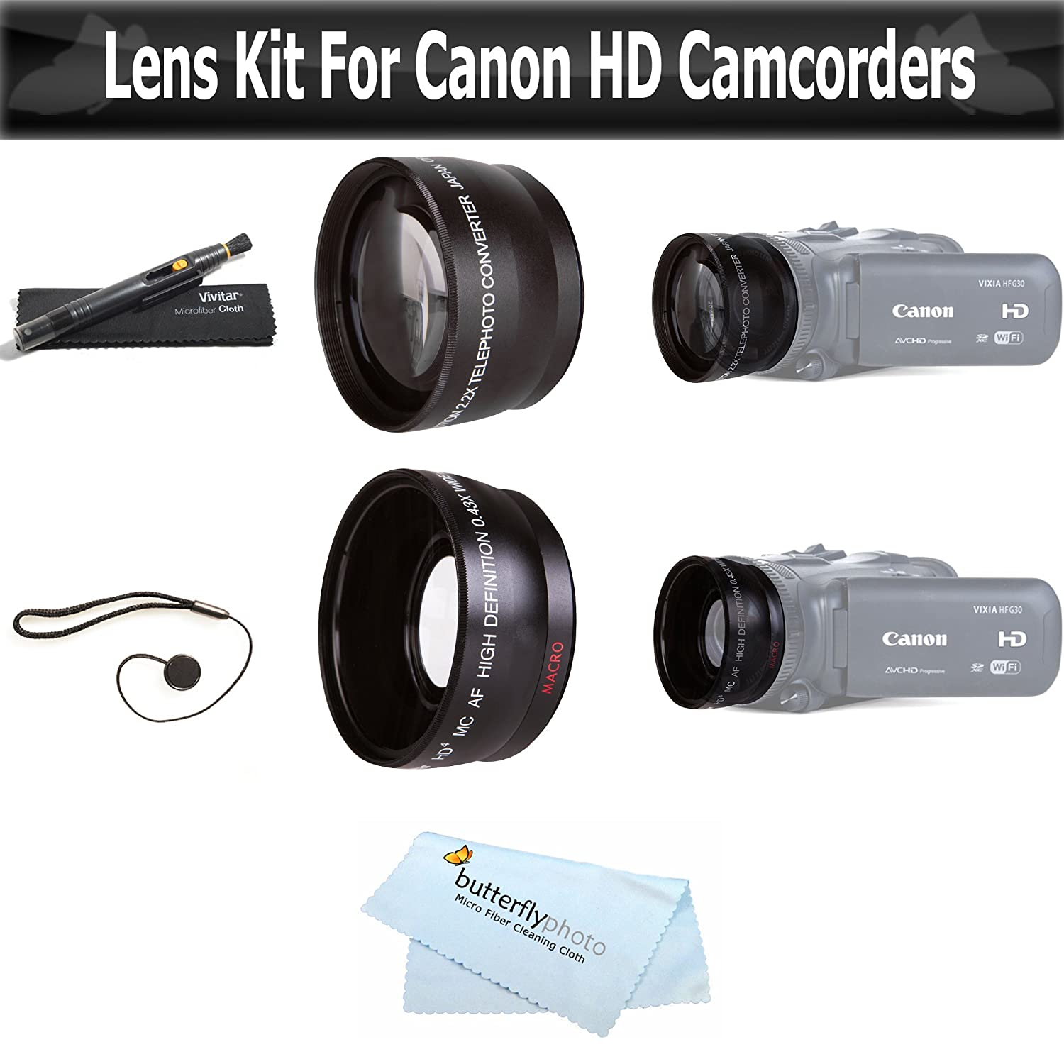 Wide Angle and Telephoto Lens Kit for Canon VIXIA HF R82, HF R80, HF R800, HF R700, HF R72, HF R70 Camcorder Includes .43x Wide Angle Lens + 2.2X Telephoto Lens + Lens Hood + Lens Pen Kit + Much More ButterflyPhoto 4332003104