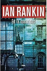 En la oscuridad (NOVELA POLICÍACA BIB) (Spanish Edition) Kindle Edition