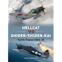 Hellcat vs Shiden/Shiden-Kai: Pacific Theater 1944–45