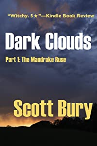 Dark Clouds: Part 1: The Mandrake Ruse (The Witch's Child)