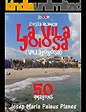 Costa Blanca: La Vila Joiosa (50 imagens)