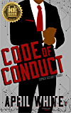 Code of Conduct: A Sexy Romantic Suspense (Cipher Security Book 1)