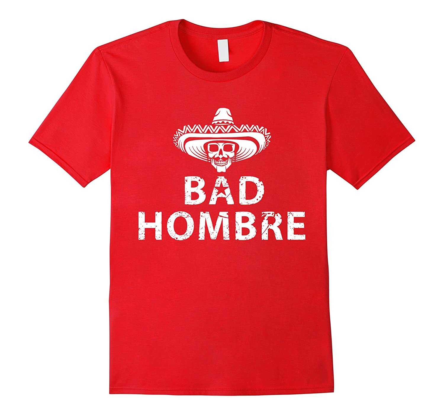 Bad Hombres T Shirt Trump Debate Bad Ombre-BN