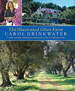 The Illustrated Olive Farm: A Newly Written, Illustrated Companion to Her Bestselling Trilogy
