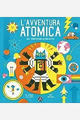 L'avventura atomica del professor Astro Gatto Hardcover