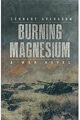 Burning Magnesium Paperback
