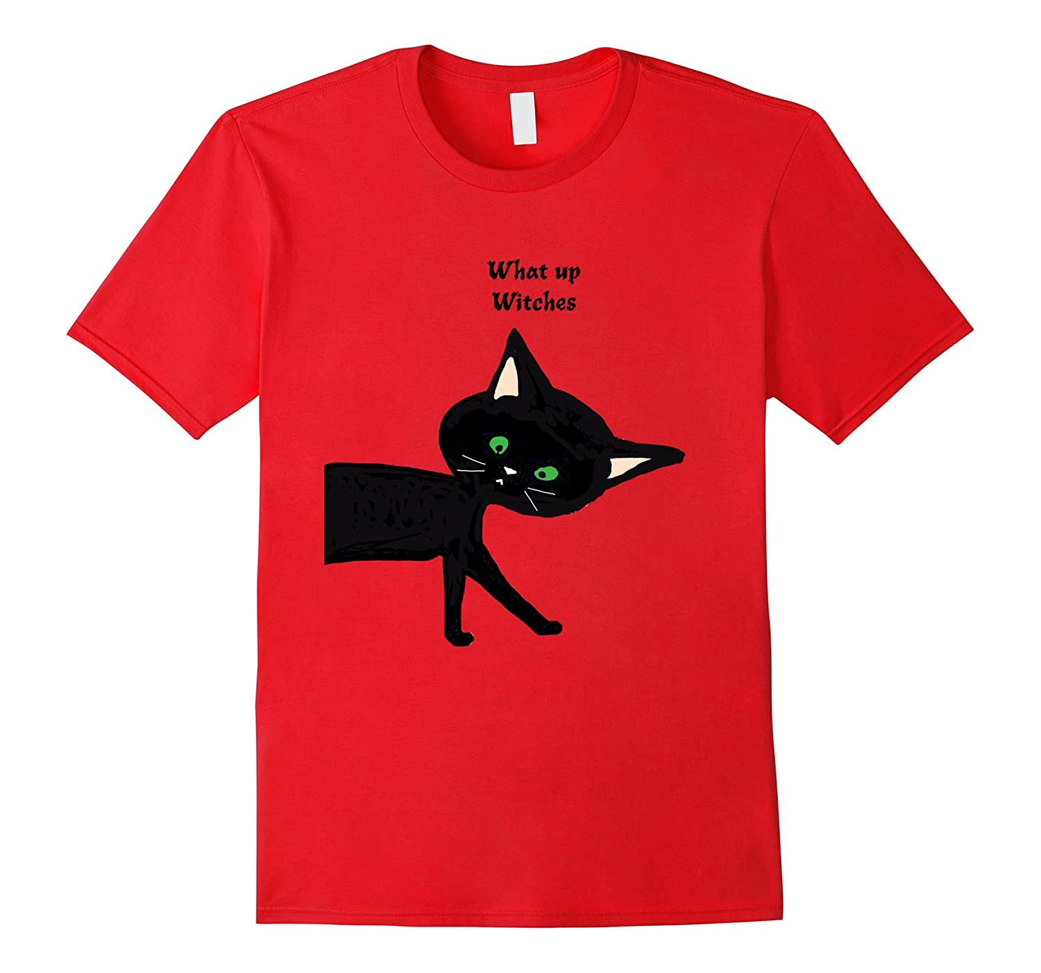 What Up Witches Black Cat-T-Shirt