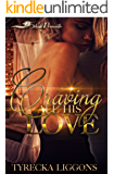 Craving All His Love (Craving All His Love  Book 1)