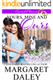 Yours, Mine and Ours (Second Chances, Book 2)