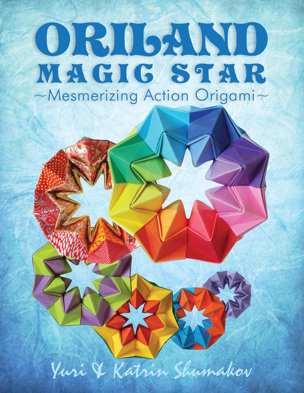 oriland-magic-star-mesmerizing-action-origami-volume-1