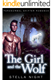 The Girl and the Wolf (Paranormal Shifter Romance) (Sanctuary Book 2)