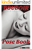 Boudoir: Raising the Bar The Pose eBook