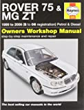Rover 75 and MG ZT Petrol and Diesel Service and Repair Manual: 1999 to 2006 (Service & repair manuals)