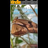 Qualidade da vida e doencas psicossomaticas di Luigi Petrone: bemestar recuperado (Viaggio Sciamanico)