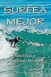 Surfea Mejor - táctica y práctica del surf