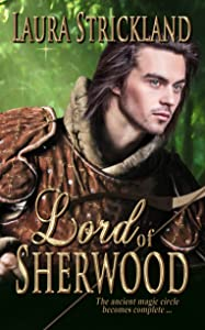 Lord of Sherwood (The Guardians of Sherwood Trilogy Book 3)