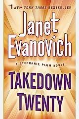 Takedown Twenty: A Stephanie Plum Novel Kindle Edition