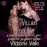 The Villain Duology: A Dark Regency Romance Duet