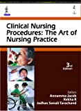 Clinical Nursing Procedures: The Art Of Nursing Practice
