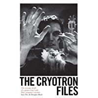 The Cryotron Files: The strange death of a pioneering Cold War computer scientist