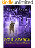 Soul Search: A Zackie Story of Supernatural Suspense (The Zackie Stories Book 1)