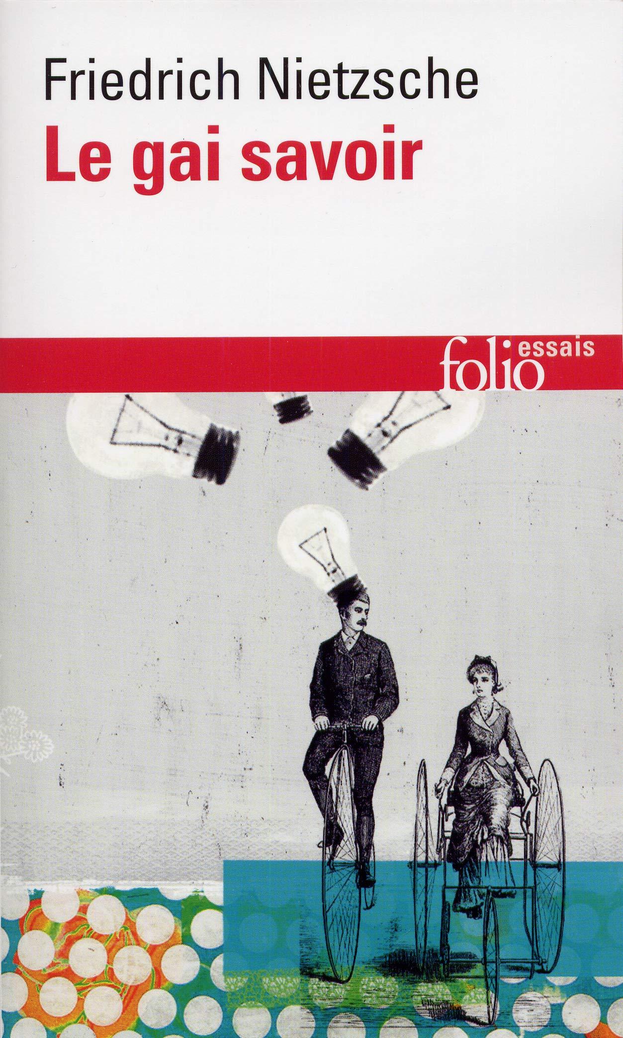 Gai Savoir (Folio Essais) (French Edition): Nietzsche, Friedrich Wilhelm:  9782070325405: Amazon.com: Books