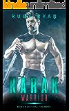 Karak Warrior: An Alien Shifter Sci-Fi Romance (Alien Shapeshifters Book 2)