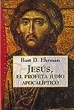 Jesús: El profeta apocalíptico (Orígenes)
