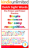 Dolch sight words. Simple sentences for easy recognition. (for easy recognition, learn to read, practice reading, sight words)