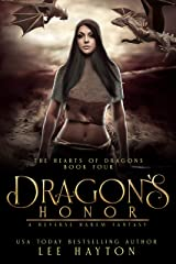 Dragon's Honor: A Reverse Harem Fantasy (The Hearts of Dragons Book 4) Kindle Edition