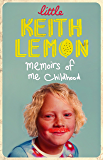 Little Keith Lemon: Memoirs of me Childhood