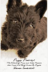 Puppy Poetry: The Exhausting, Funny and Sweet Moments that Come With Being Owned By Puppies Kindle Edition