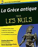 La Grèce antique pour les Nuls