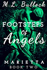 Footsteps of Angels (Marietta Book 2) Kindle Edition