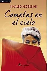 Cometas en el cielo (Spanish Edition) Kindle Edition