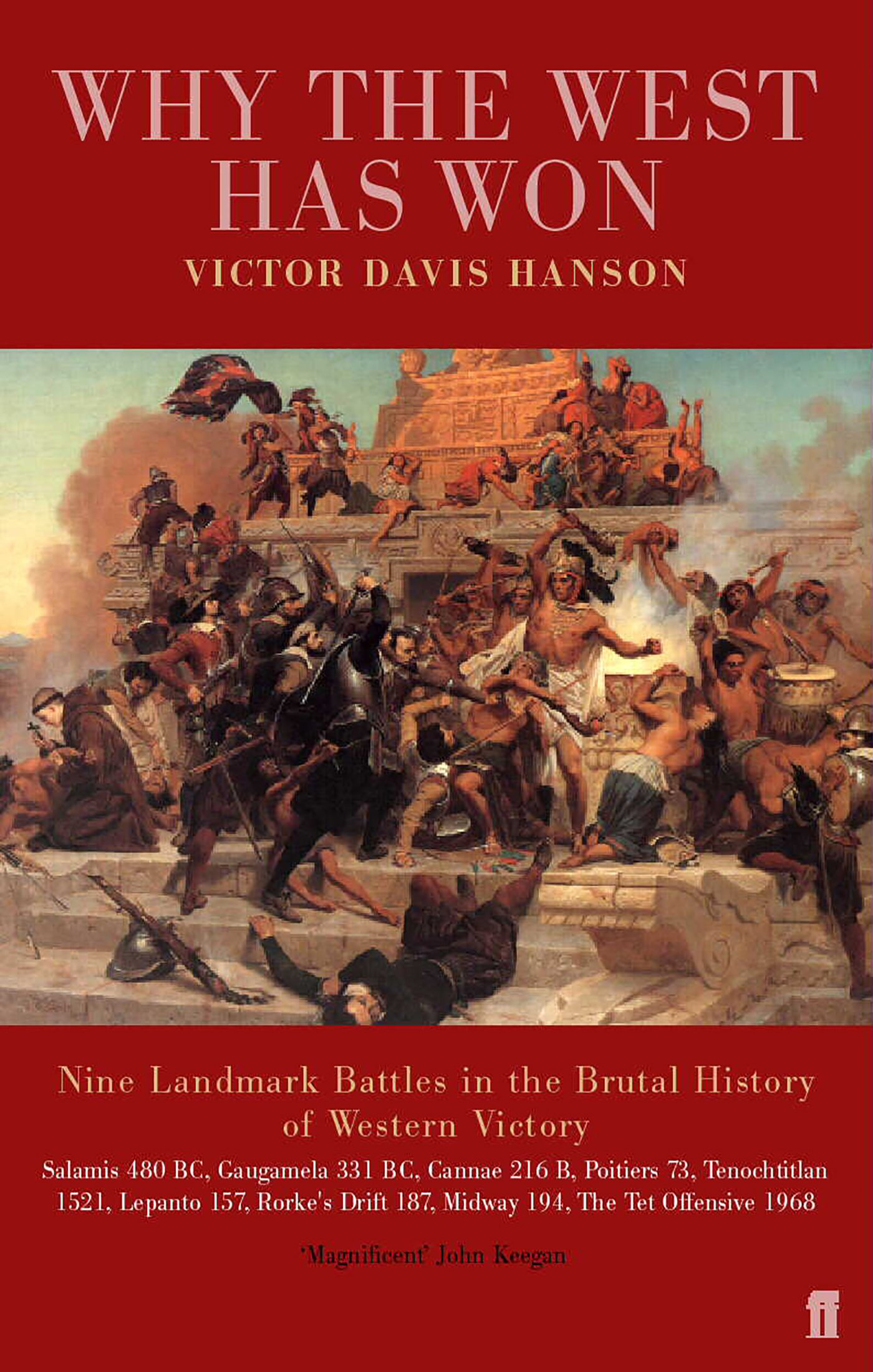 Why the West has Won: Victor Davis Hanson: 9780571216406: Amazon.com ...
