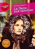 La Dame aux camélias: suivi d'une anthologie « Roman et morale »