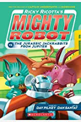 Ricky Ricotta's Mighty Robot vs. The Jurassic Jackrabbits From Jupiter (Ricky Ricotta #5) Kindle Edition