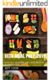 KETO MEAL PREP 2019: KETO FAST- KETOGENIC DIET- KETO DIET FOR BEGINNERS 2019