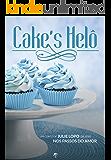 Cake's Helô: Conto 2.5 da série Nos passos do amor