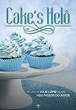 Cake's Helô: Série Nos passos - Conto 3.5 (Portuguese Edition)