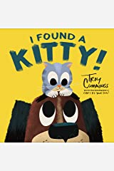 I Found A Kitty! Kindle Edition