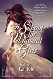 A School for Unusual Girls: A Stranje House Novel