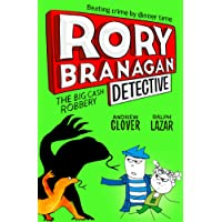 The Big Cash Robbery (Rory Branagan Book 3)