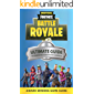 Fortnite: The Ultimate Guide to Dominating Fortnite Battle Royale (Fortnite Guides Book 1) (English Edition)