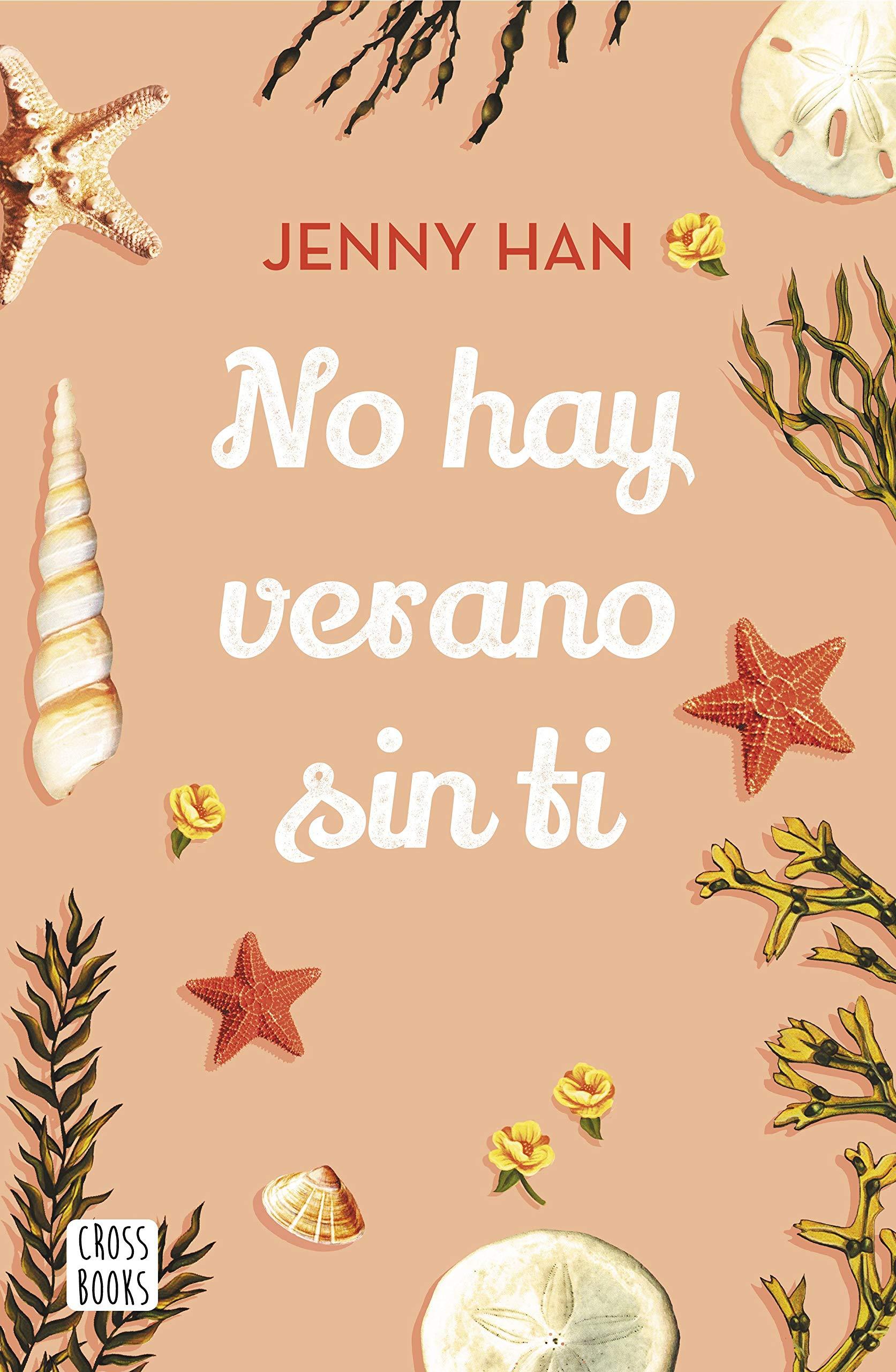 No hay verano sin ti (Crossbooks) por Jenny Han