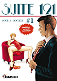 Suite 121 - épisode 1 (French Edition)