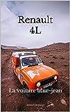 Renault 4L: La voiture blue-jean
