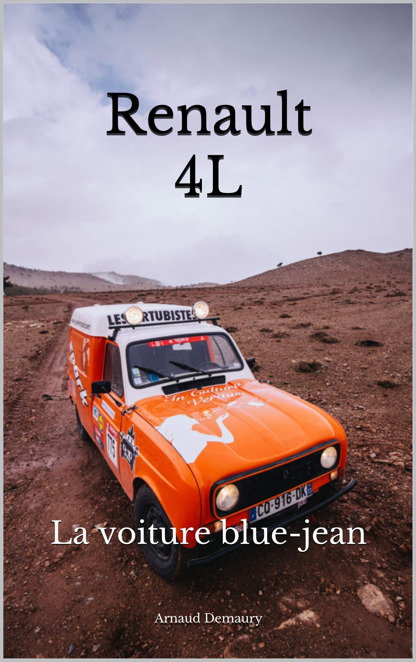 Renault 4L: La voiture blue-jean por Arnaud Demaury